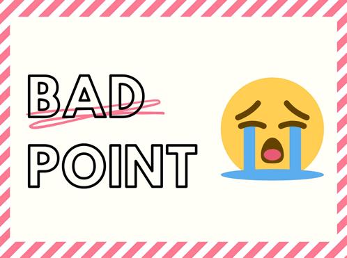 BAD POINT